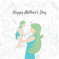 Happy mothers day card with mother and baby