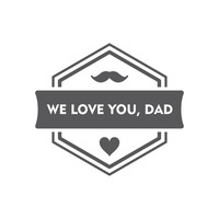 We love dad label