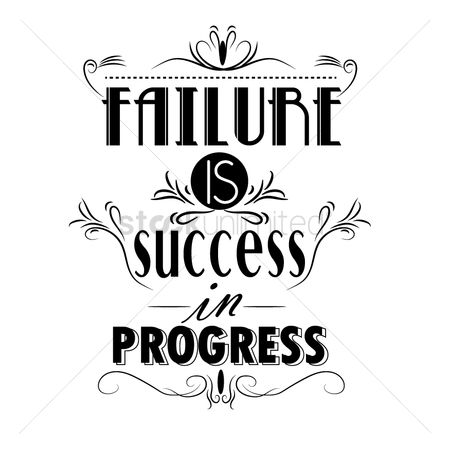 Success : Failure is success in progress poster