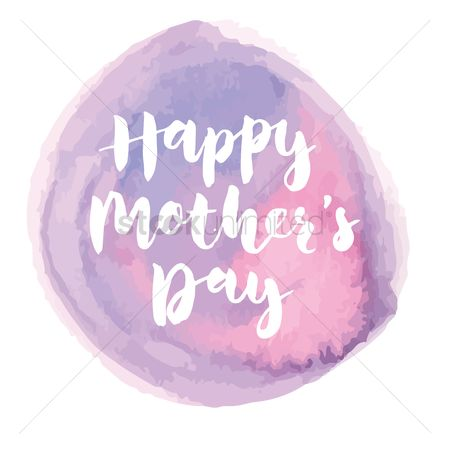 Mothers day : Happy mothers day