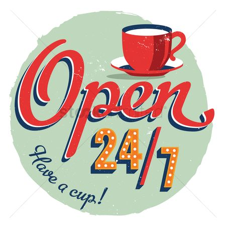 Signages : Open 24 7 cafe