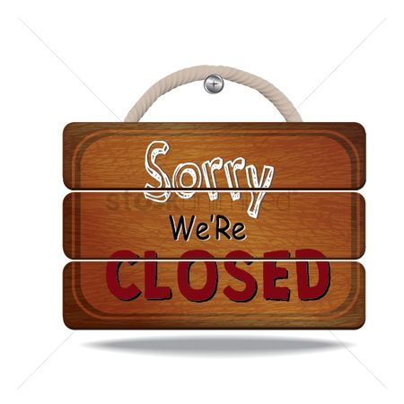 Wooden sign : Sorry we are closed board