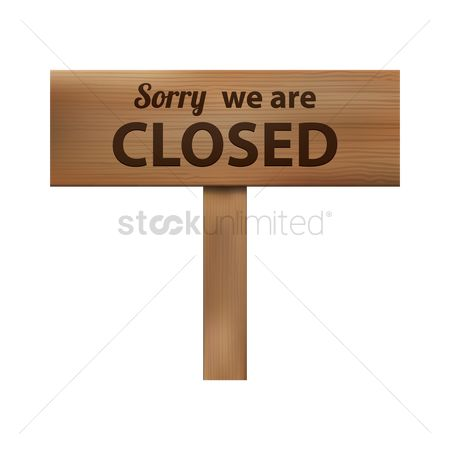 Wooden sign : Sorry we are closed  signboard