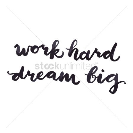 Huge : Work hard dream big concept