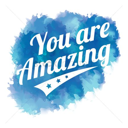 Messages : You are amazing