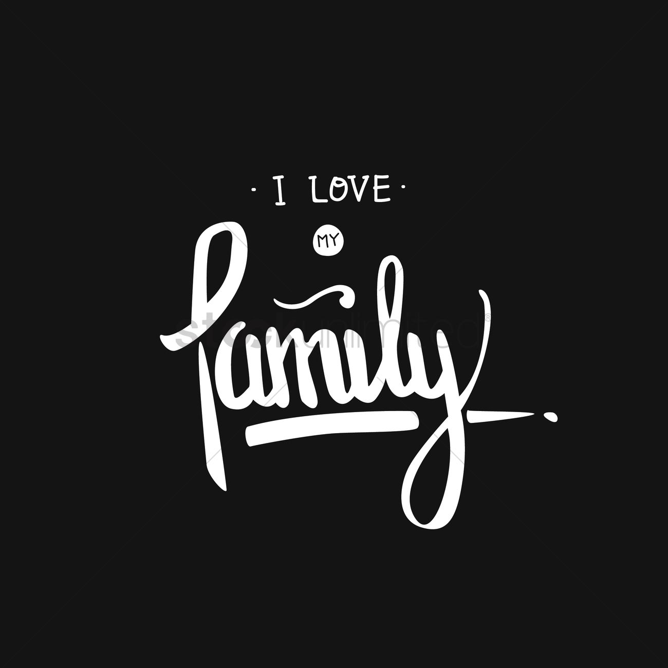 I Love My Family Card Vector Image 1707982 Stockunlimited
