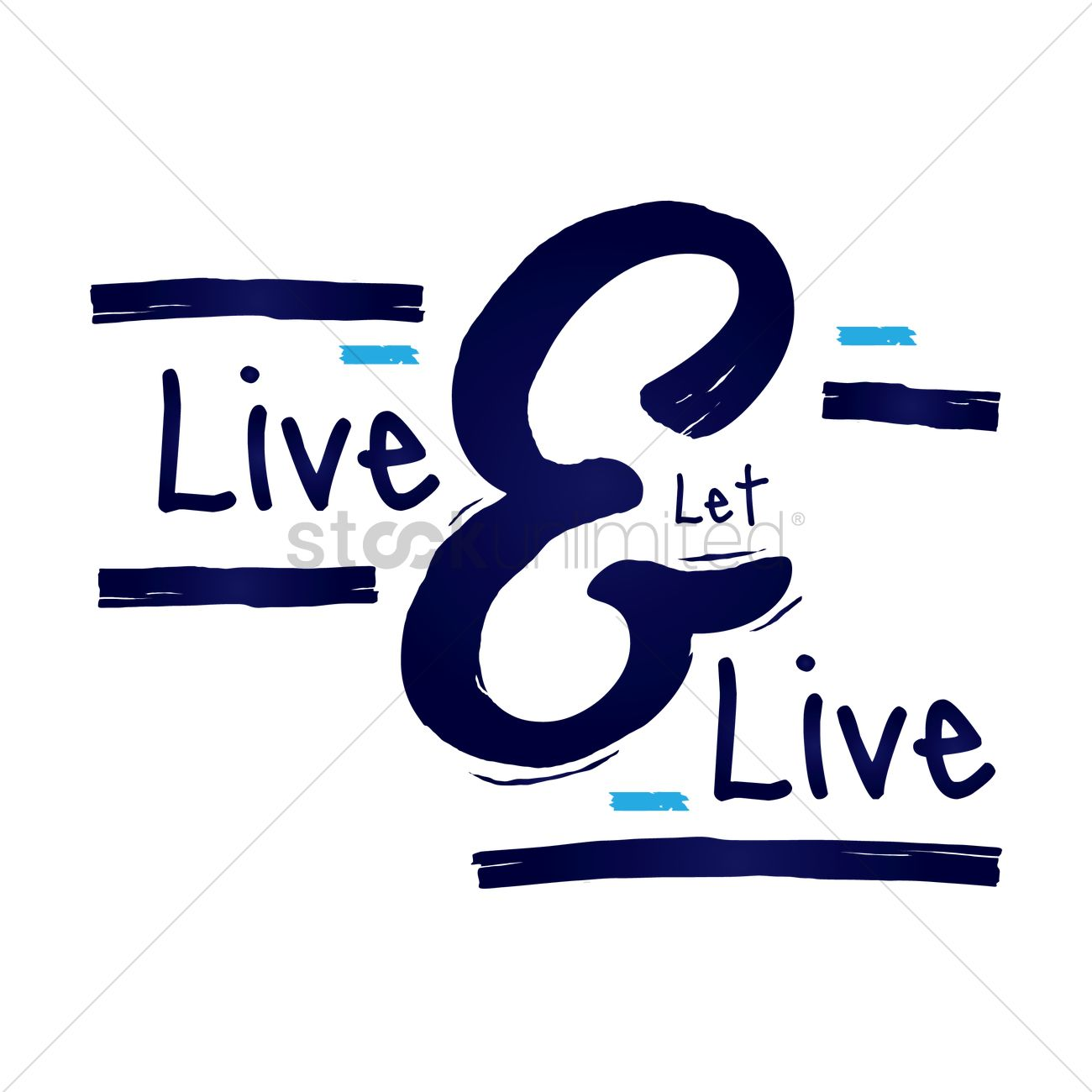 Live And Let Live Quote Design Vector Image 1530446 Stockunlimited