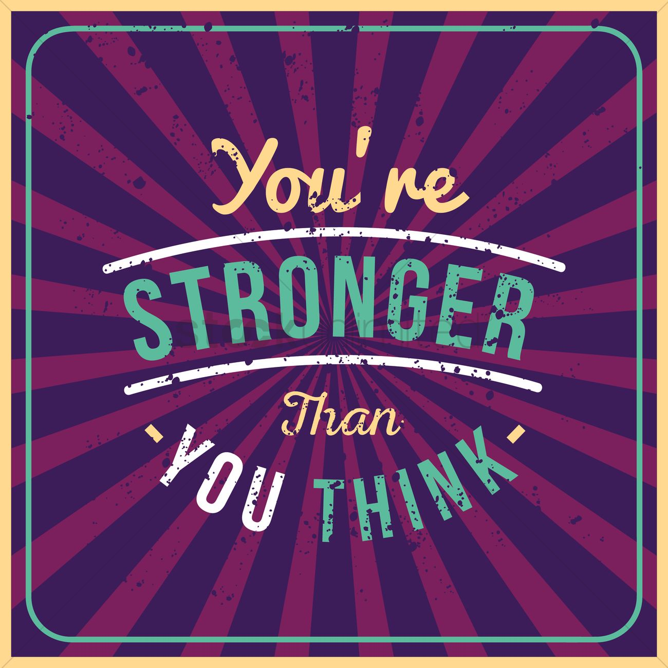 Youre Stronger Than You Think Quote Vector Image 1570686